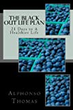 The Blackout Life Plan, Alphonso Thomas, 0615717675