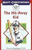 The Hit-Away Kid (Peach Street Mudders Story)