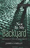 Not in My Backyard, James Kelly, 1475180071