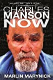 img - for Charles Manson Now book / textbook / text book