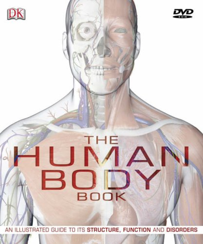 The Human Body An Illustrated Guide To Its Structure Function And