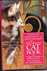The Very Healthy Cat Book: A Vitamin and Mineral Program for Optimal Feline Health Hardcover