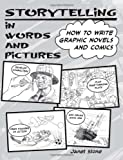 Storytelling in Words and Pictures, Janet Stone, 0615389791