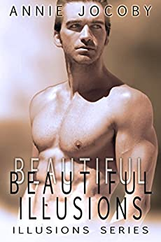 Beautiful Illusions (Contemporary Romance): The Gallagher Family by [Jocoby, Annie]