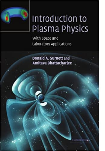 Introduction to plasma physics with space and laboratory introduction to plasma physics with space and laboratory applications 1st edition fandeluxe Choice Image