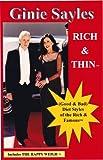 Rich & Thin™