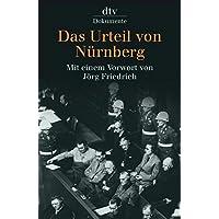 Das Urteil von Nürnberg 1946: Mit einem Vorwort von Jörg Friedrich