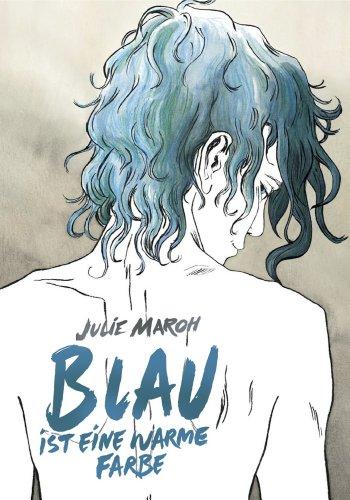 Amazon.com: Blau ist eine warme Farbe: Das preisgekrönte Werk um ein ...