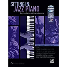Sitting In -- Jazz Piano: Backing Tracks and Improv Lessons, Book & DVD-ROM (Sitting In Series)