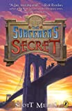 Front cover for the book Gods of Manhattan 3: The Sorcerer's Secret by Scott Mebus