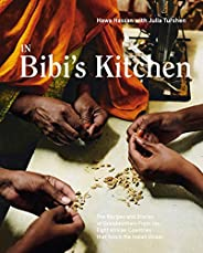 In Bibi's Kitchen: The Recipes and Stories of Grandmothers from the Eight African Countries that Touch the