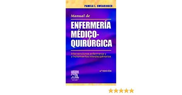 manual de enfermería médico quirúrgica intervenciones enfermeras y