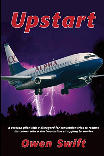 Download for free UPSTART: A veteran pilot with a disreguard for convention tries to resume his career with a startup airline struggling to survive