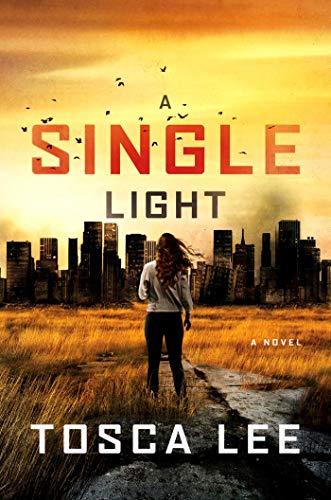 Legends Single - A Single Light: A Thriller (2) (The Line Between)