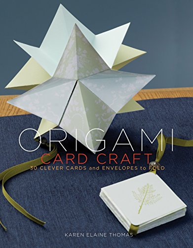 (Origami Card Craft: 30 Clever Cards and Envelopes to)