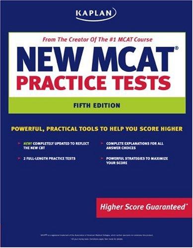 Kaplan New MCAT Practice Tests (Kaplan MCAT Practice Tests)
