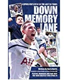 Down Memory Lane - A Spurs Fan's view of the Last Fifty Years