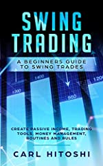 """Would you create passive income and start changing your life?Start reading """"Swing Trading: A Beginners Guide to Swing Trades - Create Passive Income, Trading Tools, Money Management, Routines and Rules"""" and discovery how to maximize your prof..."""