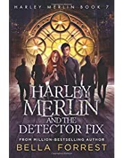 Harley Merlin 7: Harley Merlin and the Detector Fix