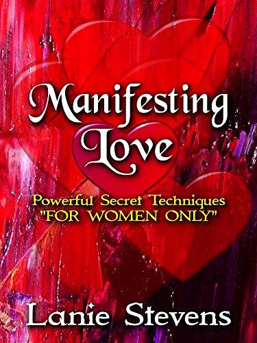 "Manifesting Love: Powerful Secret Techniques: ""FOR WOMEN ONLY"" - 517p l4lOJL"