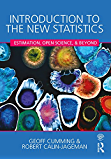Introduction to the New Statistics: Estimation, Open Science, and Beyond