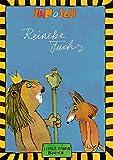 Reineke Fuchs: Die Geschichte von Reineke Fuchs nach J. W. von Goethe (Little Tiger Books)