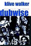 Dubwise, Klive Walker, 1894663969