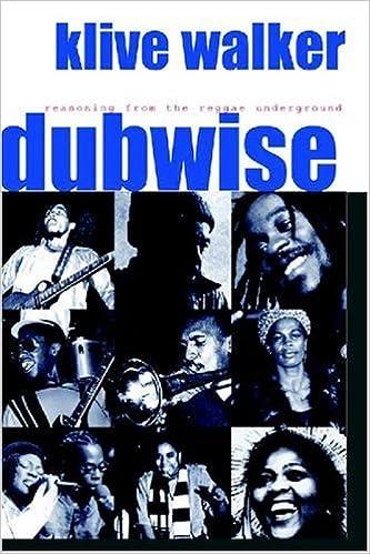 Dubwise: Reasoning From the Reggae Underground