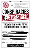 A collection of the wildest conspiracies to ever exist, from mind control experiments to lizard people, this book explores, debunks—and sometimes proves—the secret stories that don't quite make it into the history books.What's fact and what's fiction...