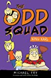 The Odd Squad, King Karl (An Odd Squad Book)
