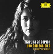 Martha Argerich: The Collection 3 - Chamber Ensembles