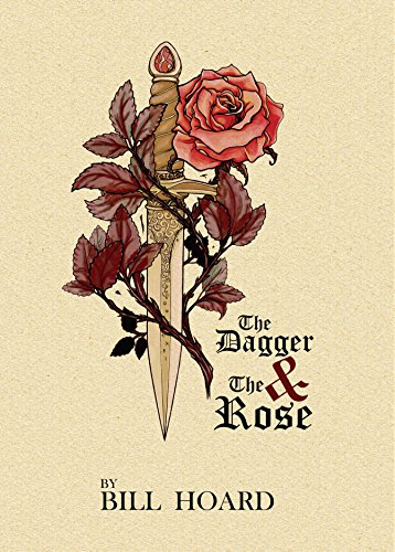 The Dagger and the Rose by [Hoard, Bill]