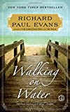 img - for Walking on Water: A Novel (The Walk Series) book / textbook / text book