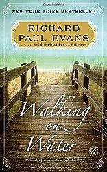 Walking on Water: A Novel (The Walk Series)