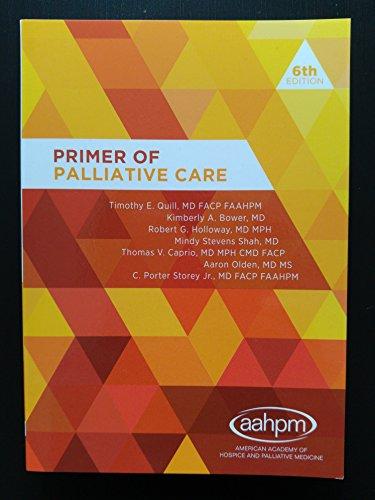 Primer of Palliative Care, 6th Edition
