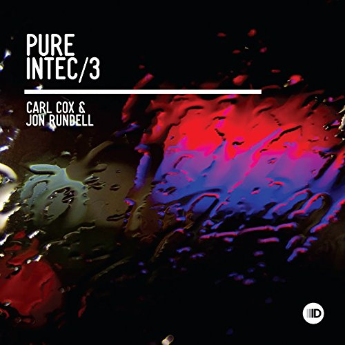 Pure Intec 3  Mixed By Carl Cox   Jon Rundell