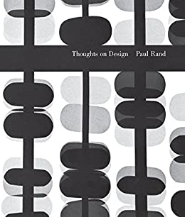 Thoughts on Design by [Rand, Paul]