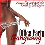 Office Party Gangbang (Gangbang Blackmail Erotica) | Cara Layton