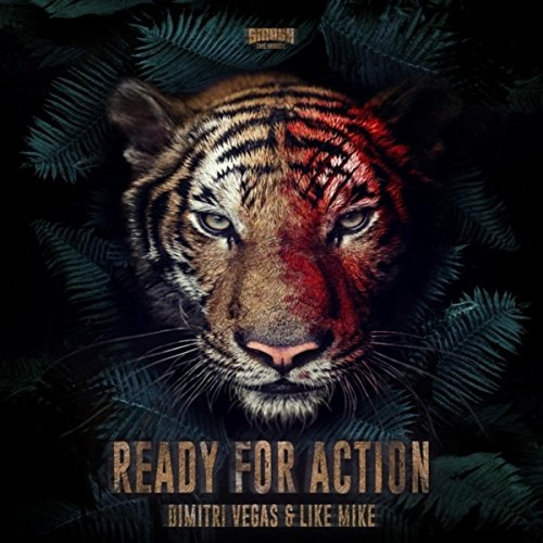 Ready For Action (Radio Mix) (Dimitri Vegas And Like Mike)