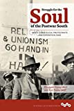 Struggle for the Soul of the Postwar South: White Evangelical Protestants and Operation Dixie (Working Class in American History)