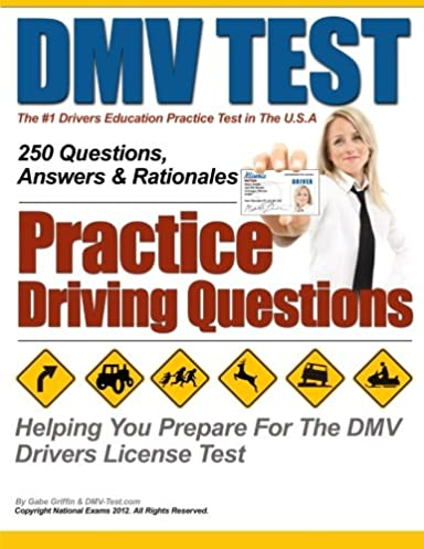 dmv test practice driving questions mr gabe griffin national exams rh amazon com New York Driver Ed Manual driver's ed manual study guide quizlet