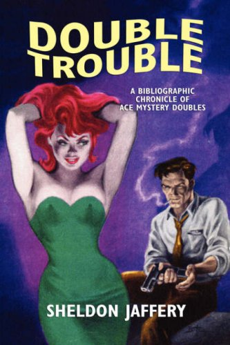 double-trouble-a-bibliographic-chronicle-of-ace-mystery-doubles-starmont-reference-guide