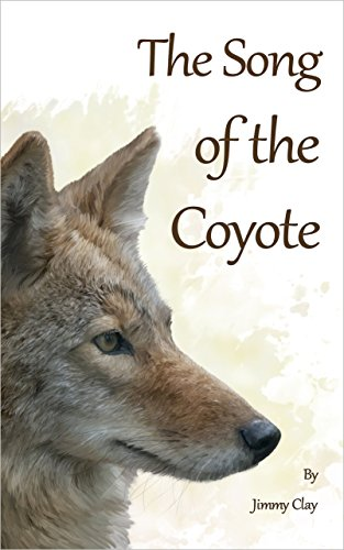 The Song of the Coyote