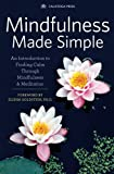 """Mindfulness Made Simple An Introduction to Finding Calm Through Mindfulness & Meditation"" av Elisha Goldstein"