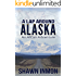 A Lap Around Alaska: An AlCan Adventure