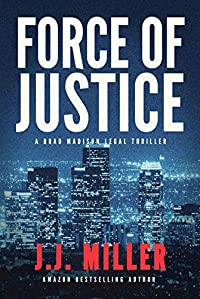 Force Of Justice by J.J. Miller ebook deal