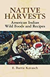 Native Harvests%3A American Indian Wild