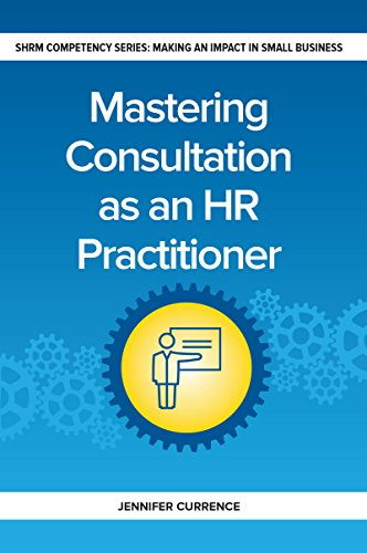 Mastering Consultation as an HR Practitioner (Making an Impact in Small Business HR)