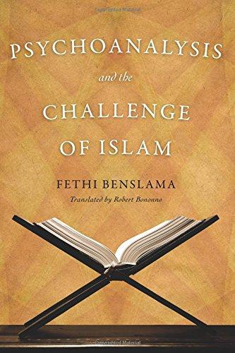 Psychoanalysis and the Challenge of Islam