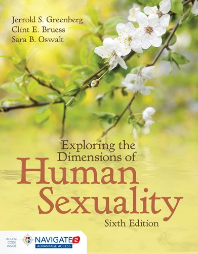 Exploring the Dimensions of Human Sexuality (Navigate 2 Advantage) by Jones & Bartlett Learning